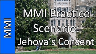 Download ″Jehova's Witness″ - Medical School MMI Interview Practice Question #5 (2015) Video
