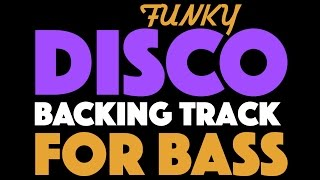 Download Funk Disco Backing Track For Bass In D Major Video
