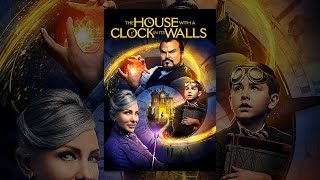 Download The House with a Clock in Its Walls Video