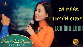 Download DVD Ca Khúc Tuyển Chọn II Phận Gái Thuyền Quyên - Lưu Ánh Loan Video