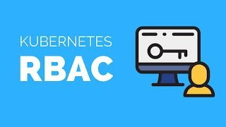 Download Role Based Access Control (RBAC) with Kubernetes Video