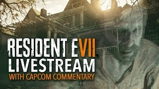 Download Resident Evil 7 Livestream With Capcom Commentary Video