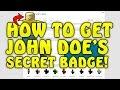 Download ROBLOX - Tutorial | HOW TO GET JOHN DOE'S SECRET BADGE! [2018] Video