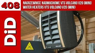 Download 408. Nagrzewnice nadmuchowe VTS VOLCANO V20 (mini) / Water heaters VTS VOLCANO V20 (mini) Video