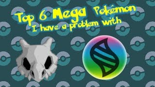 Download Top 6 Mega Pokemon I Have a Problem With Video