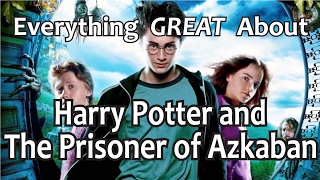 Download Everything GREAT About Harry Potter and The Prisoner of Azkaban! Video