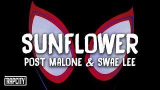 Download Post Malone & Swae Lee - Sunflower (Lyrics) (Spider-Man: Into the Spider-Verse) Video