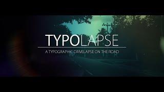Download TYPOLAPSE - An iPhone 5 Typographic Hyperlapse Video
