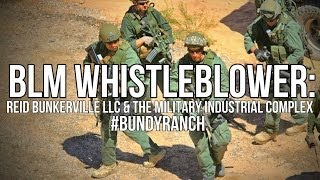 Download BLM Whistleblower: Reid Bunkerville and the Military Industrial Complex at Bundy Ranch Video