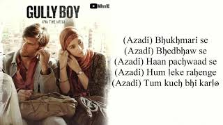 Download Azadi Song Lyrics – Gully Boy | Ranveer Singh | Alia Bhatt | Divine | Dub Sharma Video
