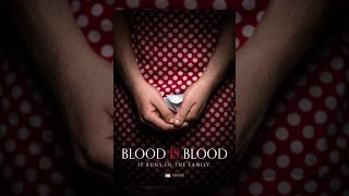 Download Blood is Blood Video