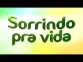 Download Sorrindo Pra Vida - 01/02/17 Video