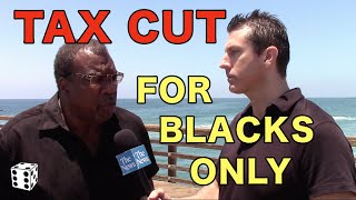 Download Tax Break ″for Blacks ONLY″ endorsed by Social Justice Warriors Video