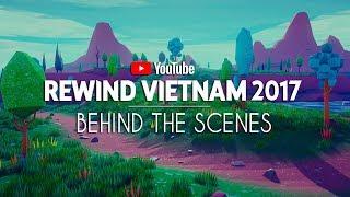 Download YouTube Rewind Vietnam 2017: Behind The Scene | #YouTubeRewindVietnam Video