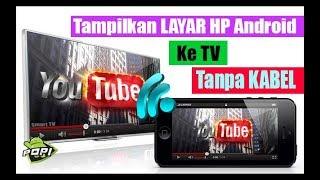 Download Cara Menghubungkan Layar Hp Ke TV TANPA KABEL Video