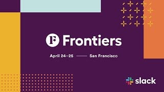 Download Product and vision keynote: Driving the future of work forward | Slack Frontiers 2019 Video