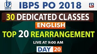Download Top 20 | Rearrangement | Day 20 | IBPS PO 2018 | English | Live at 9:00 am Video