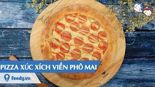 Download Hướng dẫn cách làm Pizza xúc xích viền phô mai với #Feedy Video
