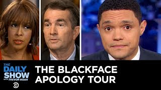 Download Virginia Governor Bumbles Through His Blackface Apology Tour | The Daily Show Video