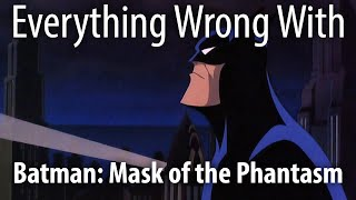 Download Everything Wrong With Batman: Mask of the Phantasm Video