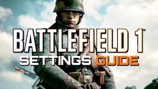 Download Battlefield 1: Settings Guide - Best Sensitivity? Best FOV? (2017 VERSION) Video