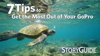 Download 7 Tips to Get the Most from Your GoPro Video