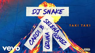 Download DJ Snake feat Selena Gomez, Ozuna & Cardi B - Taki Taki (Audio) ft. Cardi B Video