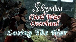 Download Skyrim - Civil War Overhaul, Losing The War Video