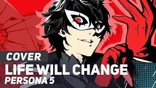 Download Persona 5 - ″Life Will Change″ FULL | AmaLee Ver Video
