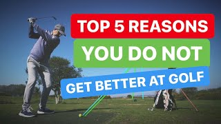 Download 5 Top Reasons You DONT Get Better at Golf Video