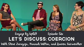 Download Episode #6: Coercion- Engage by Uplift Video