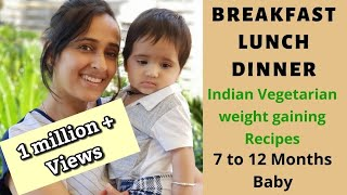 Download Breakfast, Lunch & Dinner Recipes for Babies 7 to 12 months | Indian vegetarian weight gain Video