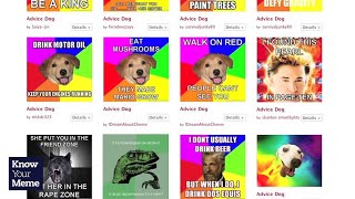 Download Know Your Meme: Advice Dog Video