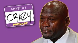 Download Broussard on the 76ers & RIP Crying Jordan Meme | EPISODE 34 | MAYBE I'M CRAZY Video