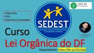 Download Lei Orgânica do DF (#LODF) - Concurso SEDEST - Aula 1 Video