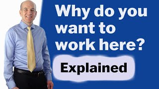 Download Why do you want to work here? Common Interview Questions Video