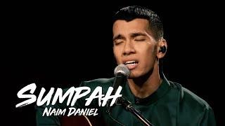 Download Naim Daniel - Sumpah #akuStar Video