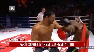 Download Zabit Səmədov ″Krallar kralı″ oldu Video