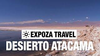 Download Desierto Atacama (Chile) Vacation Travel Video Guide Video