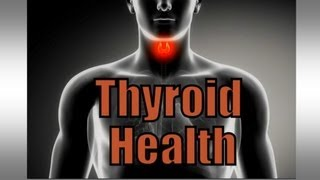Download How to Have a Healthy Thyroid Video