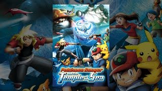 Download Pokemon Ranger and the Temple of the Sea Video