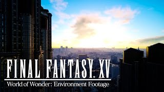 Download Final Fantasy XV - World of Wonder Environment Trailer Video