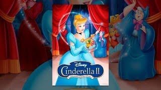 Download Cinderella II: Dreams Come True Video