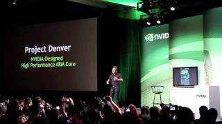 Download Nvidia unveils 'Project Denver': an ARM-compatible CPU for desktops and servers Video