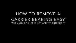 Download How to change a carrier bearing without a puller or if it is hard to remove Video
