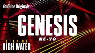 Download Genesis by Ne-Yo | Step Up: High Water, Season 2 (Official Soundtrack) Video