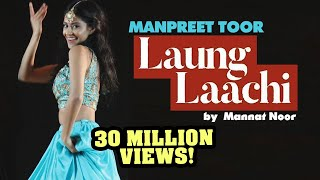 Download Manpreet Toor | ″Laung Laachi″ Mannat Noor (Ammy Virk, Neeru Bajwa) Video