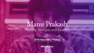 Download Physical Biologist and Inventor Manu Prakash | 2016 MacArthur Fellow Video
