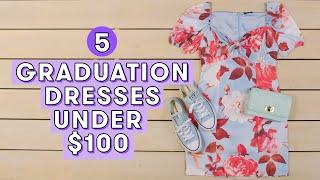 Download 5 Graduation Dresses Under $100 | Style Lab Video