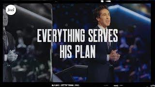 Download Everything Serves His Plan | Joel Osteen Video
